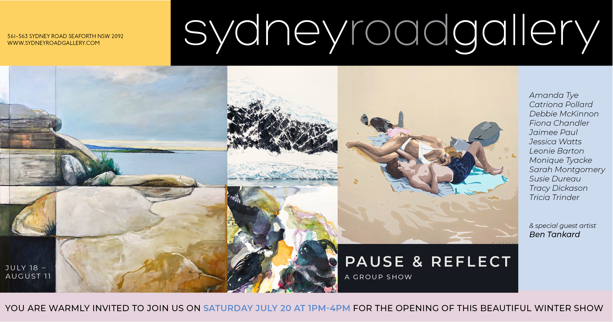 Pause & reflect - A group showWhen: 18th July - 11h August 2019Times: Thursday - Saturday 10am - 4pm & Sunday 9am - 12pmLocation: Sydney Road Gallery, 563 Sydney Road, Seaforth, NSW, 2092