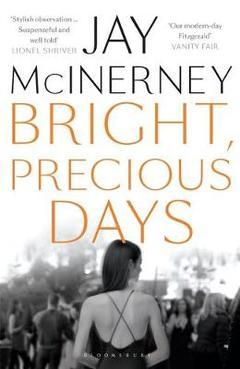 Bright, Precious Days  by Jay McInerney.jpg