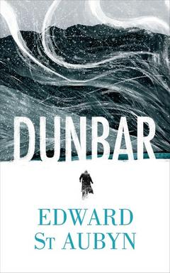 Dunbar  by Edward St Aubyn .jpg