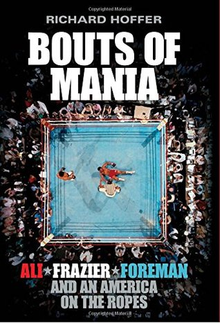 Bouts of Mania by Richard Hoffer.jpg