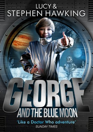 George and the Blue Moon  by Stephen Hawking and Lucy Hawking.jpg
