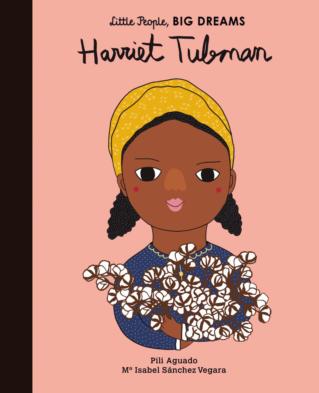 harriet-tubman-little-people-big-dreams.jpeg