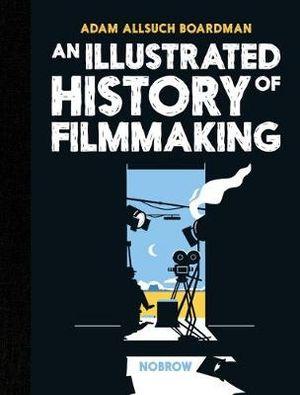 an-illustrated-history-of-filmmaking.jpg