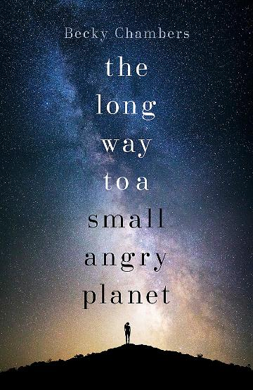 the-long-way-to-a-small-angry-planet[1].jpeg