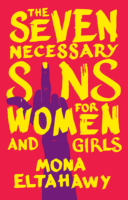 seven necessary sins mona eltahawy.jpeg