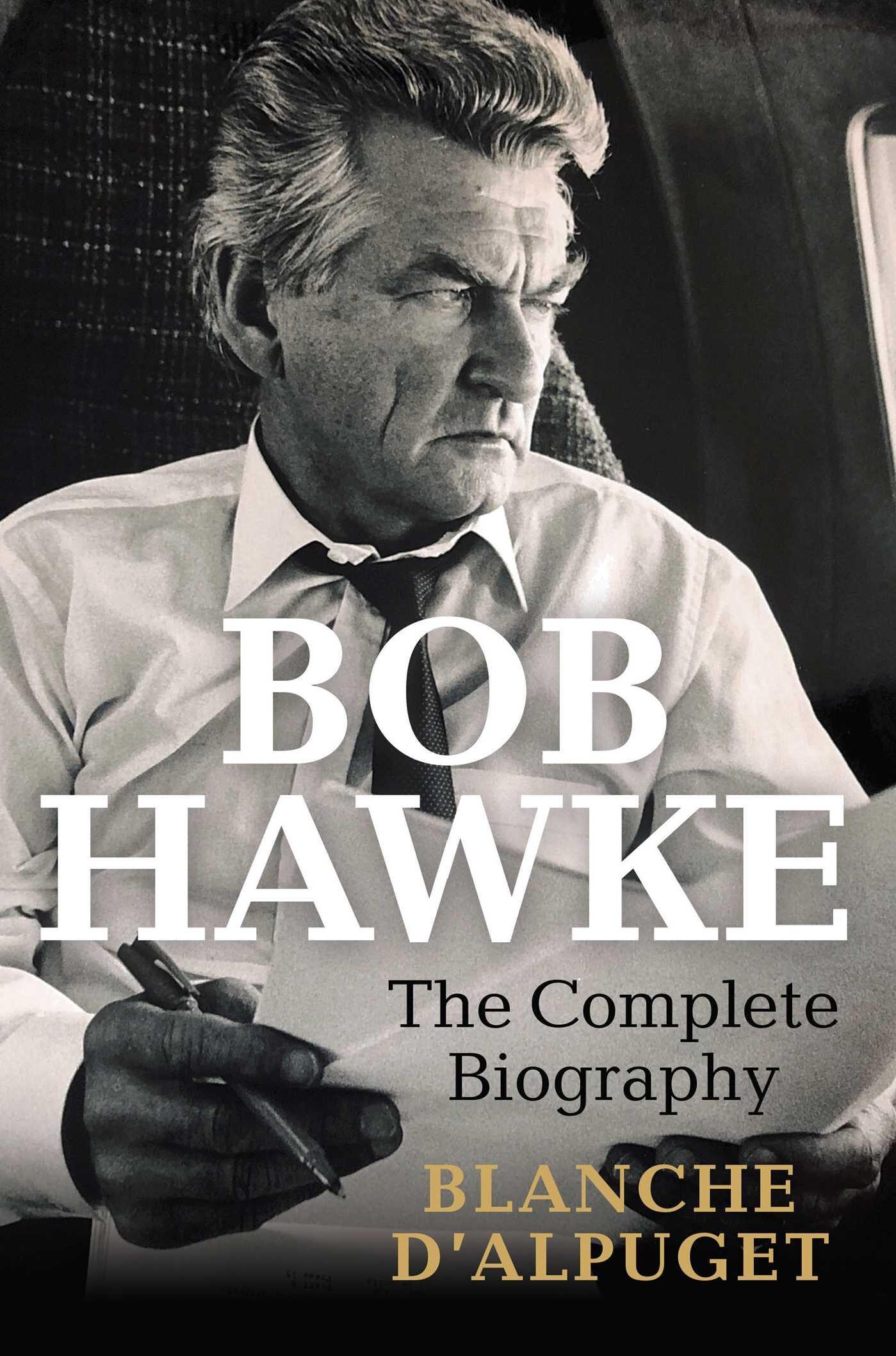 bob hawke d'alpuget.jpeg