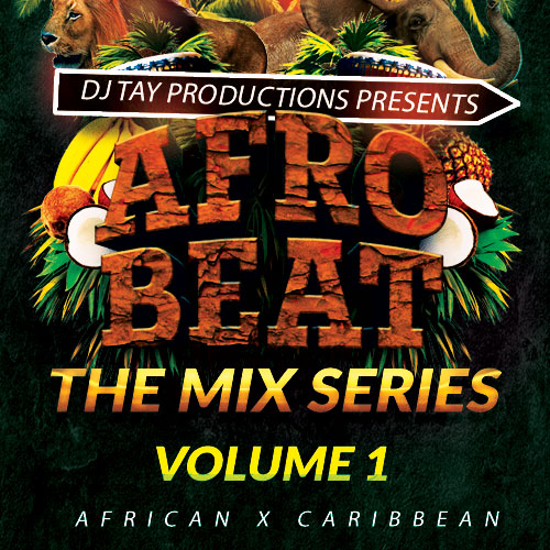 Afrobeat Vol. 1 - African x Caribbean Vibes - Featuring music from Wizkid, Starboy, Davido, Popcaan, Chris Brown, Konshens & many more.