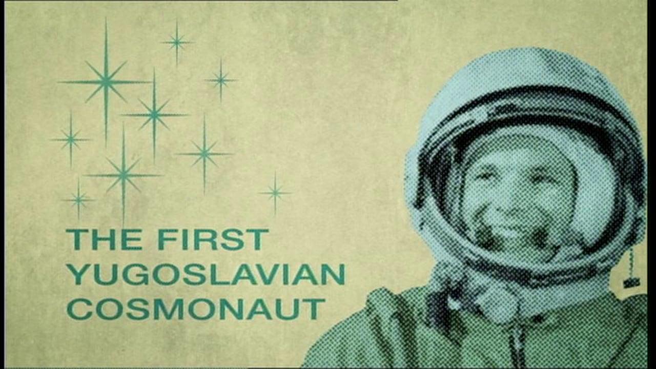 THE FIRST YUGOSLAVIAN COSMONAUT    Short Film