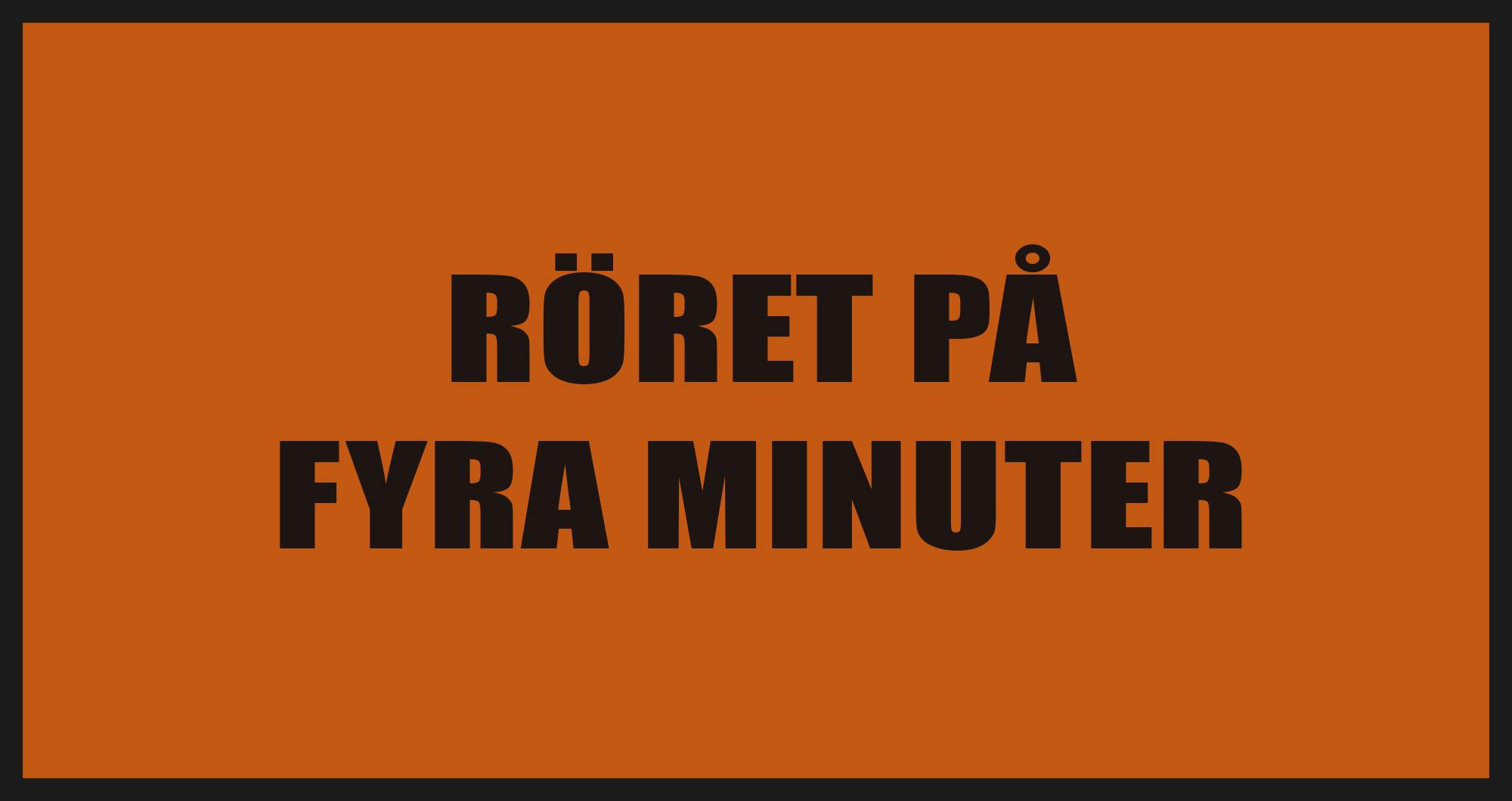 Röret på fyra minuter.jpg