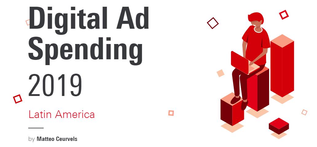 LATAM_digital_ad_spending_2019