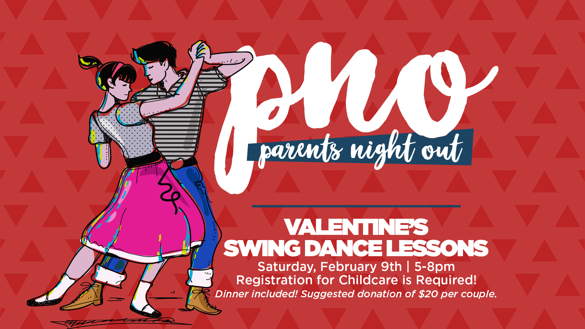 This month's Parent's Night Out is not just for parents, but for any couples! Join us for a Valentine's dinner and swing dance lessons on Saturday, February 9th, from 5-8pm. Registration is required for all participants and kids needing child care. A $20 donation is suggested to help out with the costs. A professional swing dance instructor will guide group lessons from 5-6pm, a romantic dinner will be from 6-7pm, and from 7-8pm couples can test out what they've learned. Child care will also be providing supper for the kids.