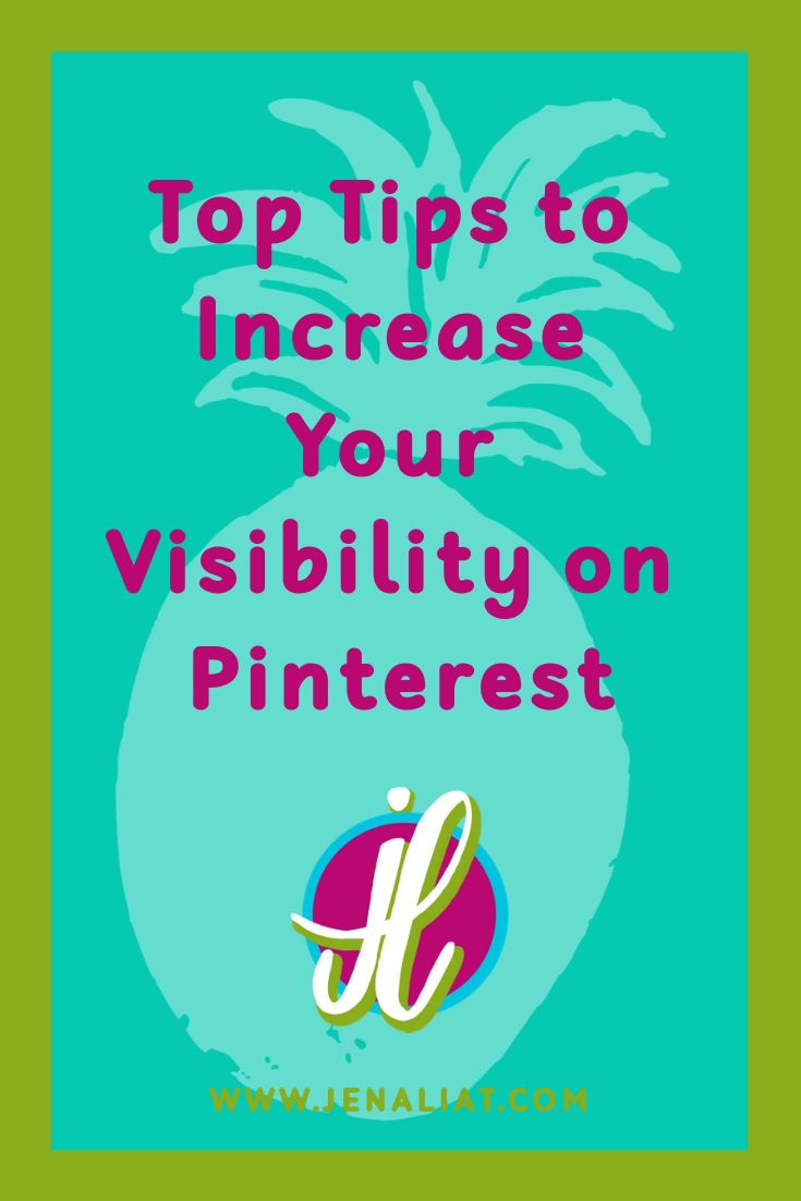 Top Tips to Increase Your Visibility on Pinterest.png