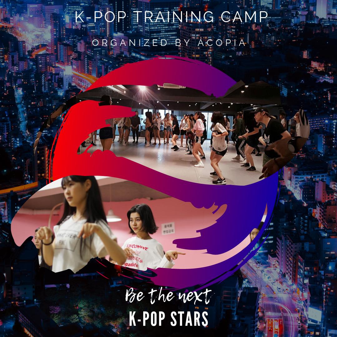 K-POP Training Camp — ACOPIA