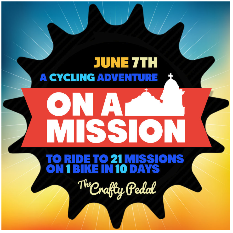 On A Mission - A cycling adventure for hope. - I love History, I love Cycling and I love my home state of California! . . . . THIS IS AN INIVITE TO FOLLOW MY NEXT CRAZY ADVENTURE ACROSS CALI! On June 7th I will venture off to ride my bike to all 21 historic missions across California. Spanning from San Diego to Sonoma. I will roughly follow the old Spanish El Camino Real historic route. Over 600 miles of cycling adventures!* I will be updating the preparations leading up the take off date. Once in route I will blog and update the travel adventures on social media. THE STOPS1 - San Diego De Alcala - San Diego2 -San Luis Del Rey de Francia - Ocean Side3 - San Juan Capistrano - San Juan Capistrano4 - San Gabriel Arcangel - San Gabriel5 - San Fernando Rey de España - Mission Hills6 - San Buena Ventura - Ventura7 - Santa Barbara - Santa Barbara8 - Santa Inés Solvang9 - La Purisima Conception - Lompoc10 - San Luis Obispo de Tolosa - San Luis Obispo11 - San Miguel Arcangel - San Miguel12 - San Antonio de Padua - Fort Hunter Liggett13 - Nuestra Señora de la Soledad - Soledad14 - San Carlos Borromeo de Carmelo - Carmel15 - San Juan Bautista - San Juan Bautista16 - Santa Cruz - Santa Cruz17 - Santa Clara de Asis - Santa Clara18 - San José - Fremont19 - San Francisco de Asis - San Francisco20 - San Rafale Arcangel - San RafaelSan Francisco Solano - SonomaWISH ME LUCK ! HISTORICAL TIMELINE Stretching from San Diego to Sonoma, the 21 missions of Alta California are storied reminders of California and our nation's past. Few regions of the world have such a physical, visual timeline of a nation's growth and development. In 1769, under order of the Spanish king, sea and land expeditions departed Mexico for California, meeting in San Diego where the first fort and mission were established to serve as frontier outposts. The King sent military troops and Franciscan missionaries to the new land to colonize the territory and convert its Indian inhabitants to Christianity. Over 54 years,