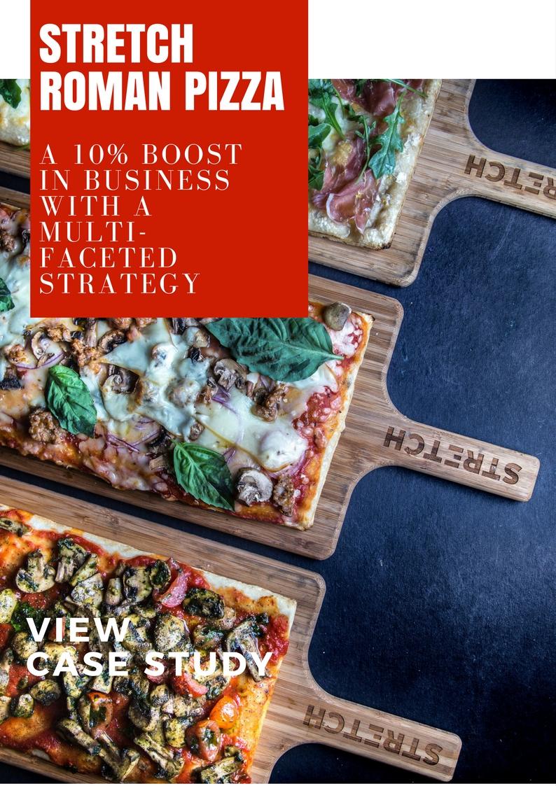 Stretch Roman Pizza Case Study