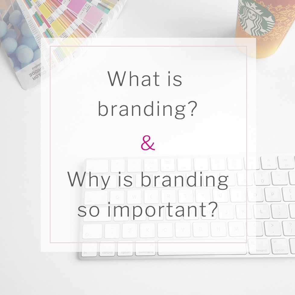 What is branding? And why is branding so important? | MNFL Design