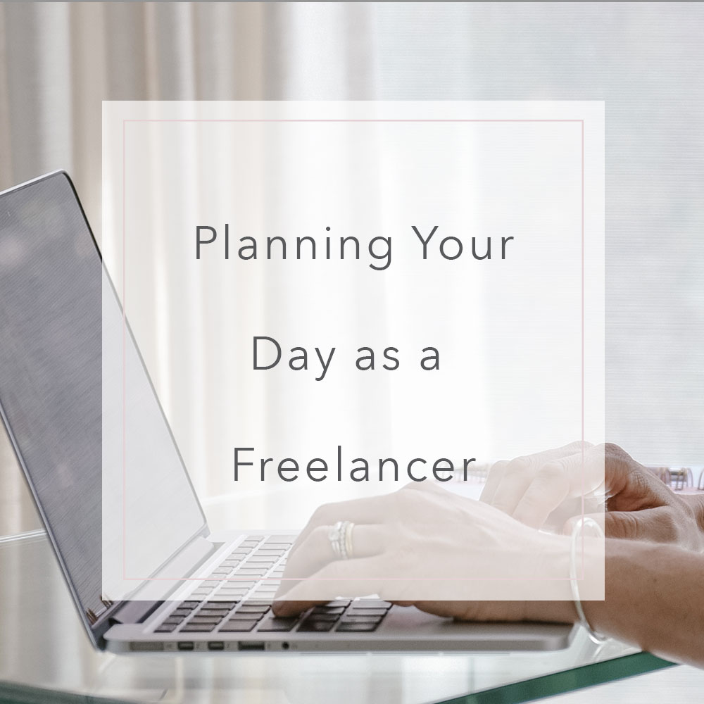 Planning your day as a freelancer | MNFL Design