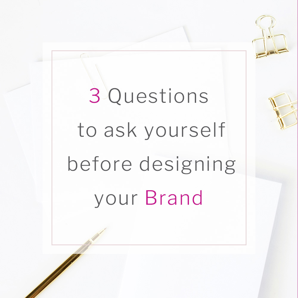 IG-3-questions-to-ask-yourself-before-designing-your-brand.jpg