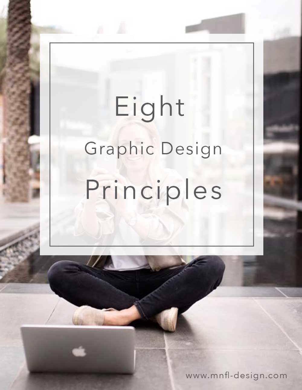 8-Graphic-Design-Principles | MNFL Design