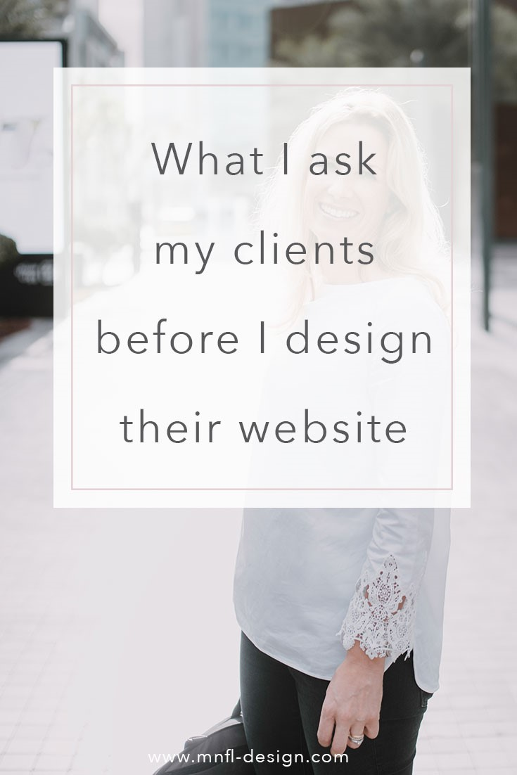 what I ask my clients before I design their website | MNFL Design
