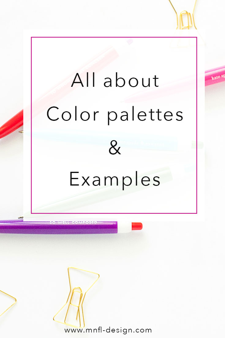 All-about-color-palettes-&-examples | MNFL Design
