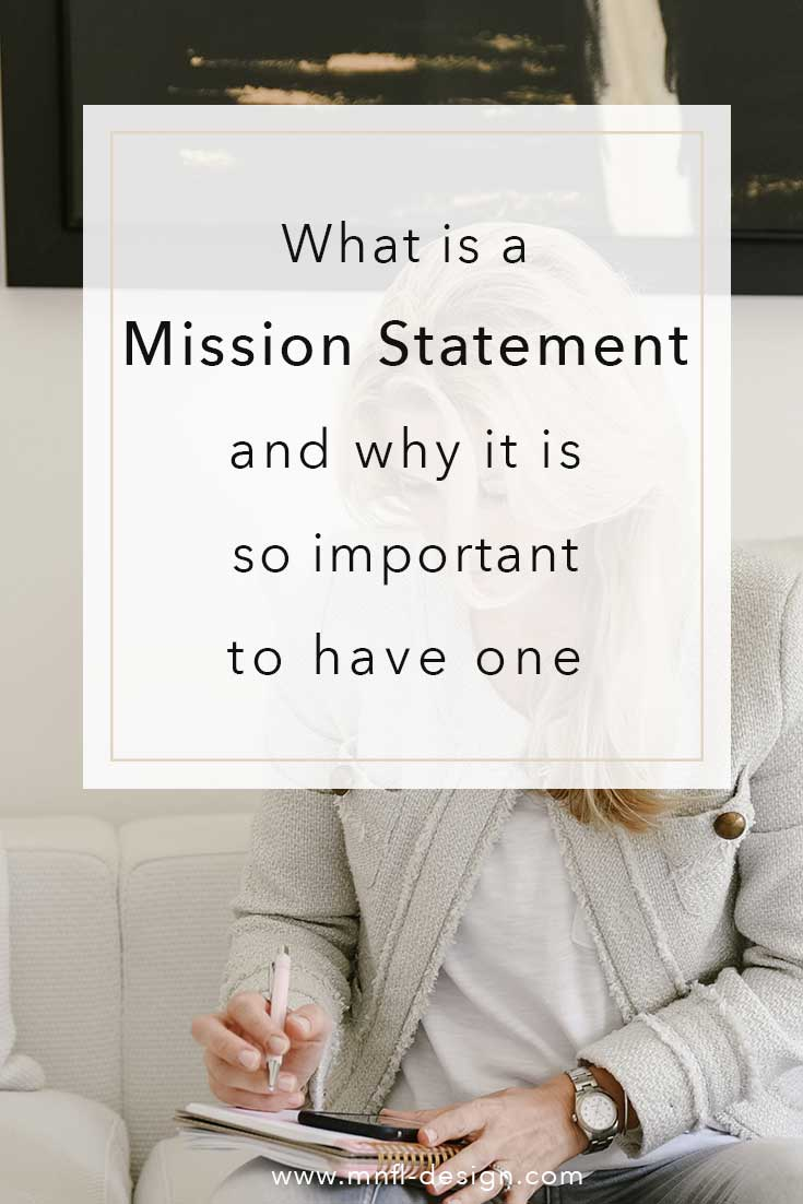 What is a mission statement and why it is important | MNFL Design