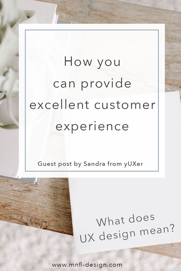 How-you-can-provide-excellent-customer-experience |MNFL Design