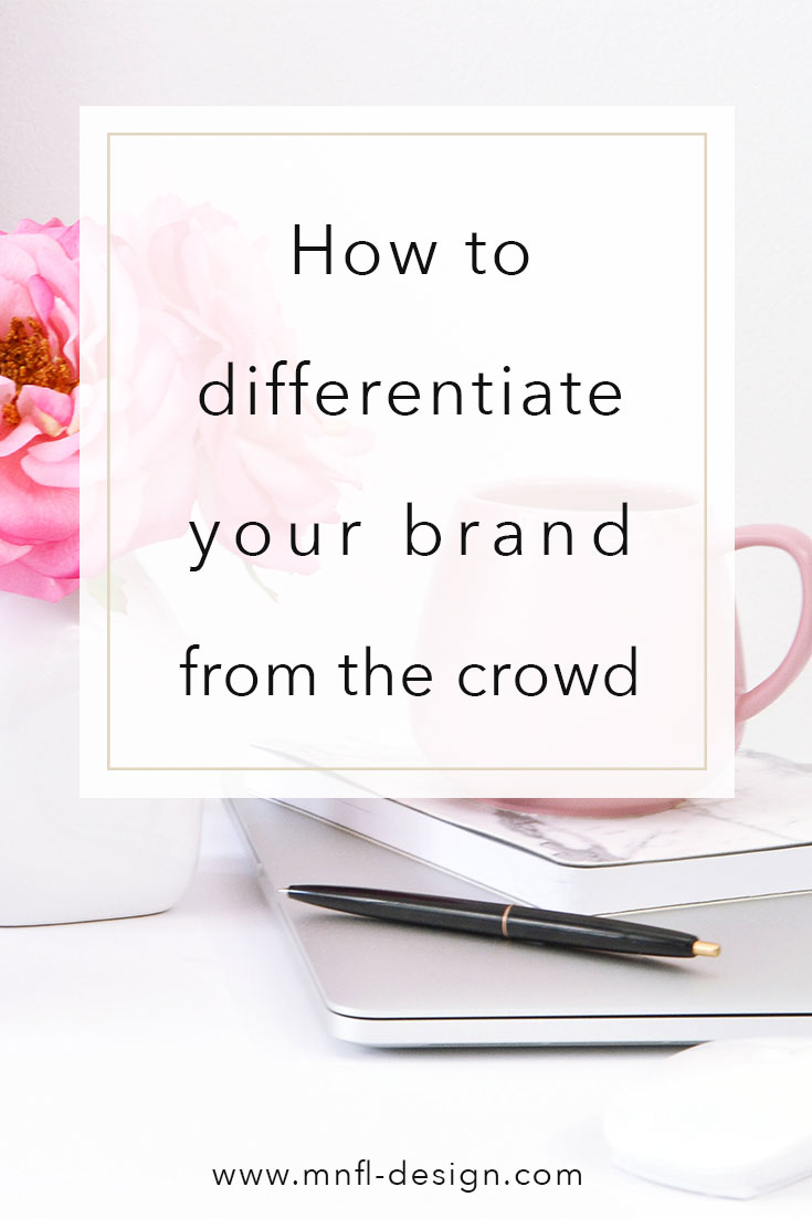 how-to-differentiate-your-brand | MNFL Design