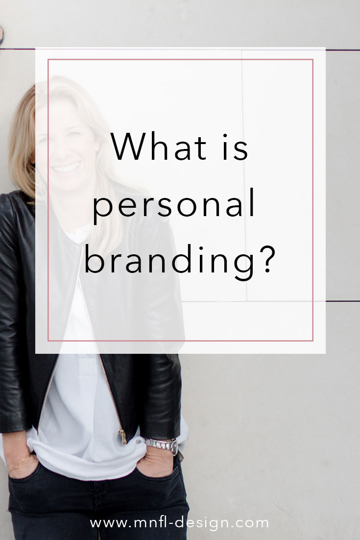 What-is-personal-branding-2 | MNFL Design