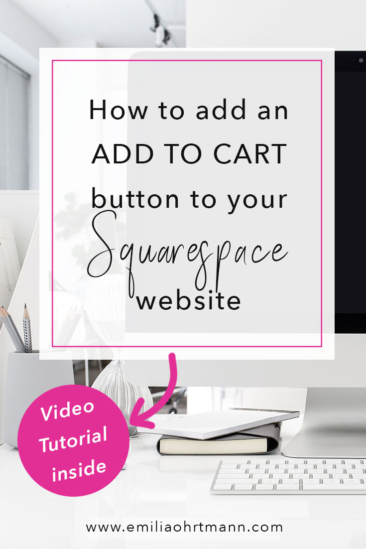 How to add an add to cart button on your Squarespace website | Emilia Ohrtmann