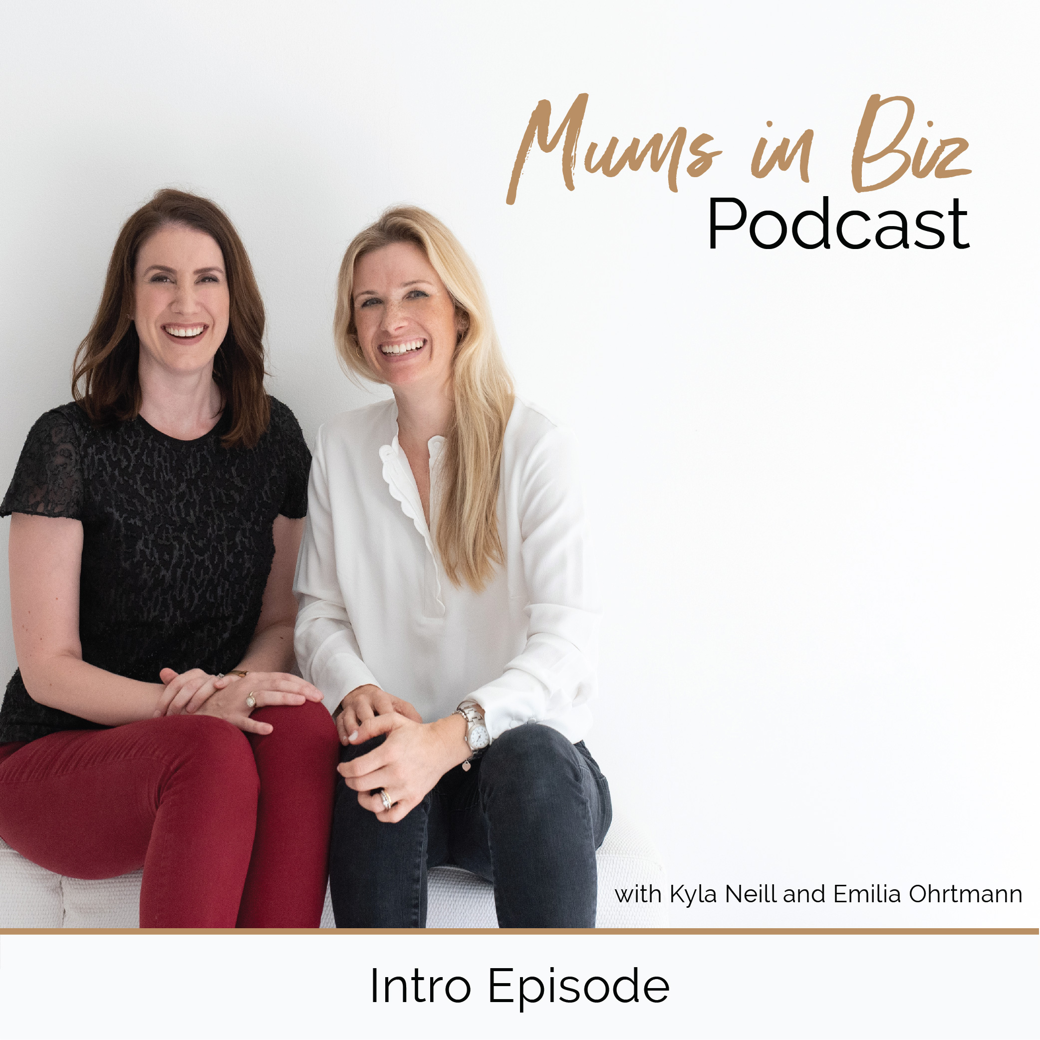 Mums in Biz Podcast | Intro Episode