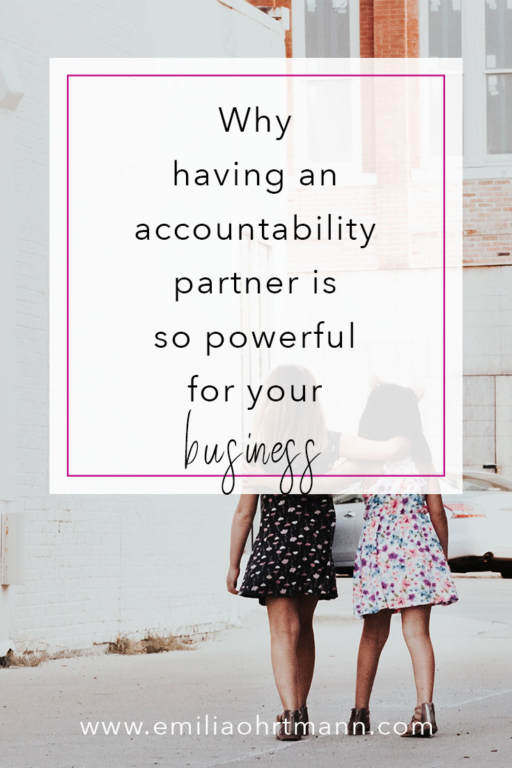 Why have an accountability partner for your business | Emilia Ohrtmann