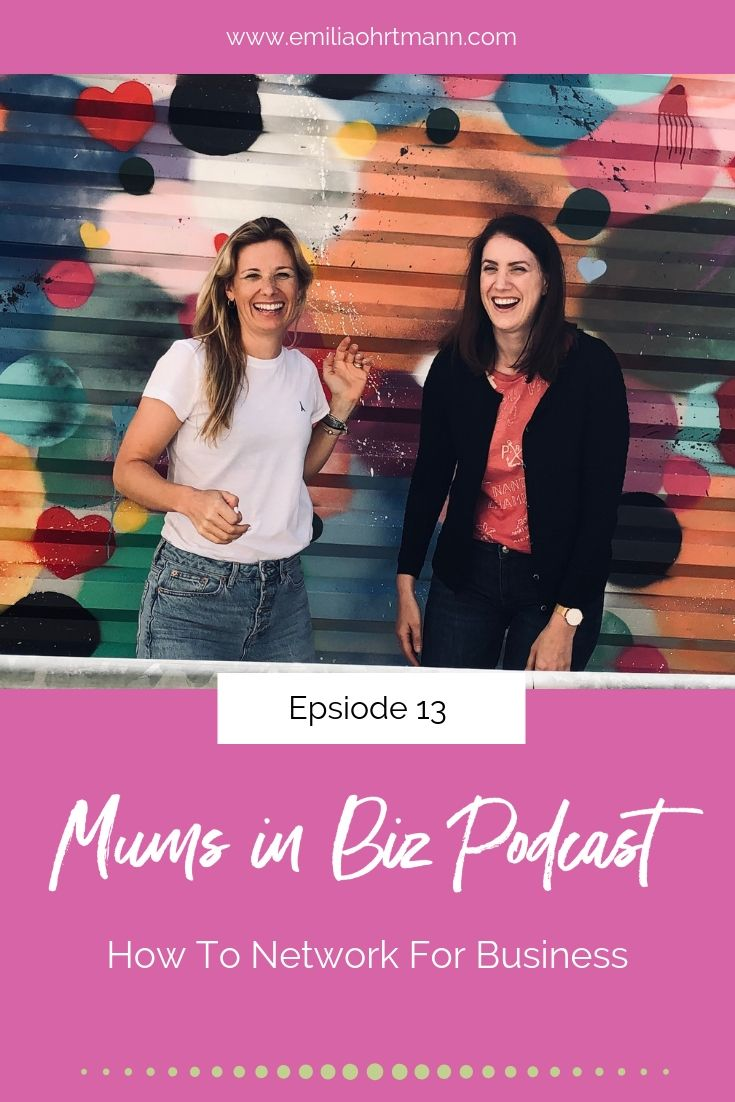Mums in Biz Podcast - How to do Networking for Business
