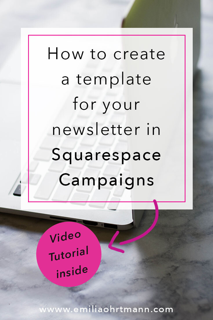 How to create an email template for Squarespace Campaigns | Emilia Ohrtmann