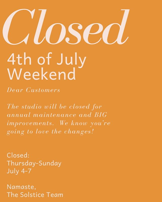 Hey gals & guys, enjoy the holiday weekend next week!  We hope you have a fun and safe Independence Day.  When we open back up for business on Monday July 8th you're in store for a bright and shiny clean and improved studio!  We CANNOT WAIT to reveal the finished touches!!!!!! You're gonna be BLOWN AWAY. 🤩😆🥳 . . . . #solsticeatlanta #yoga #barre #pilates #bigrevealcomingsoon #excitingstuff #upgrades #improvements #smallbusiness