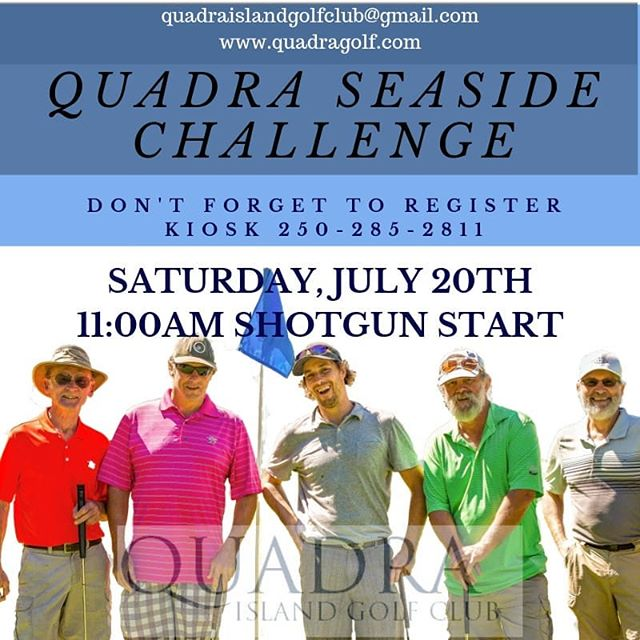 Our Quadra Seaside Challenge will take place on Saturday, July 20th!!! 11:00 shotgun start.  18 hole - 5 person scramble....Members $100pp, Non-Members $130pp, Dinner Only $30pp. #myquadraisland #quadra #quadraislandgolf #golfvancouverisland #golfvi #hellobc #islandgolf #discovercampbellriver #islandlife #discoverbc #explorebc #vigolf #quadragolfclub #travelbc #destinationbc #travelcanada #campbellrivergolf #golf #tournament #golftournament #crgolf #golfvancouverisland #vigolftrail #golfbc #explorevancouverisland #golfatagram #destinationcampbellriver