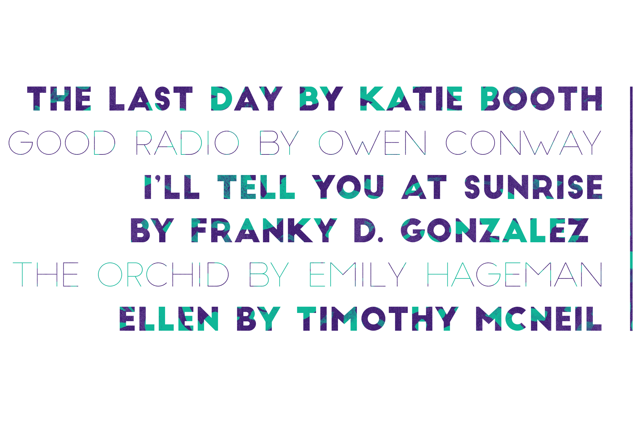 Congrats to Katie Booth, Owen Conway, Franky D. Gonzalez, Emily Hageman, and Timothy McNeil!
