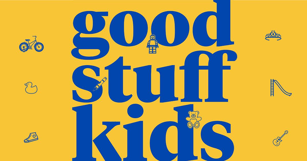 good stuff kids.jpg