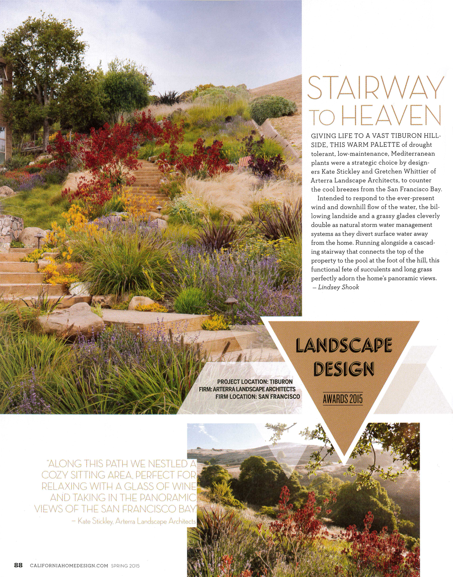California Home + Design awarded The Painterly Approach their Best Landscape Design Award in 2015.