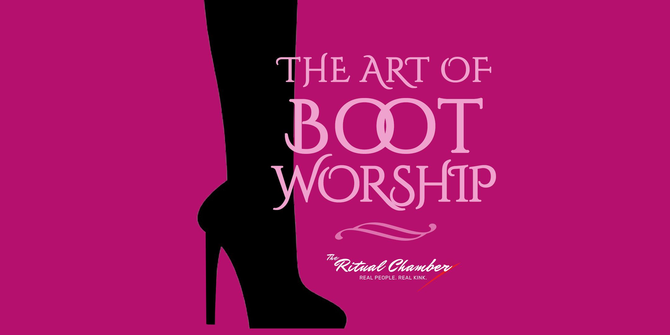 2.1 The Art Of Boot Worship.jpg