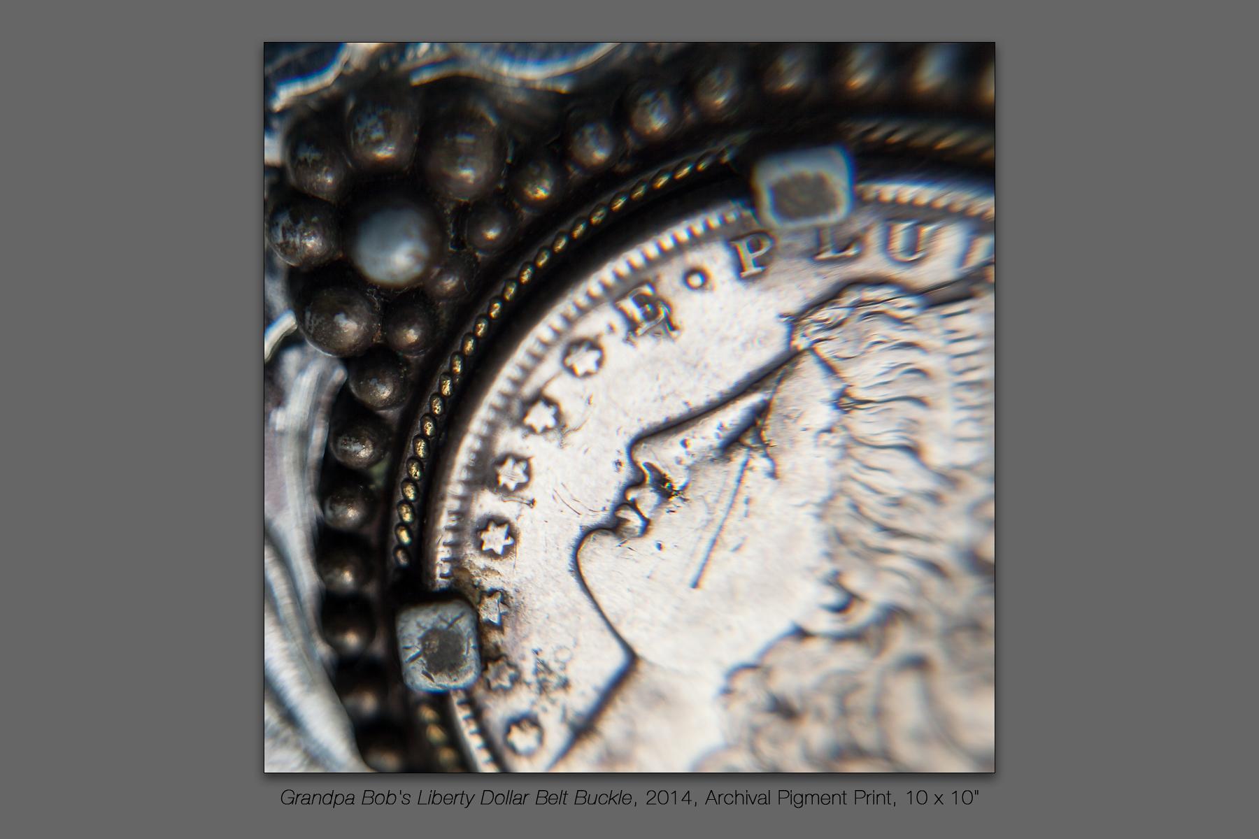 Grandpa Bob's Liberty Dollar Belt Buckle, 2014