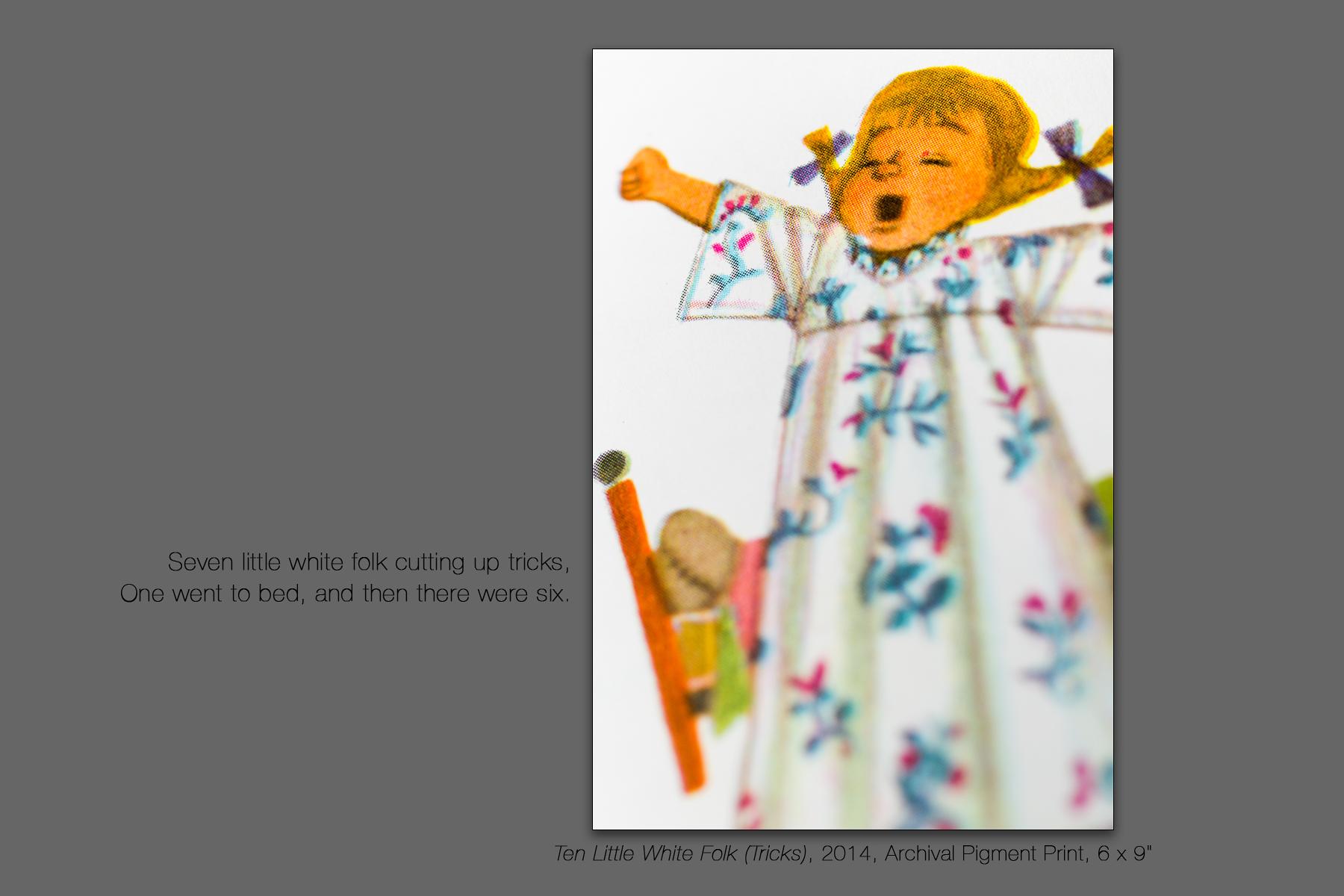Ten Little White Folk (Tricks), 2014
