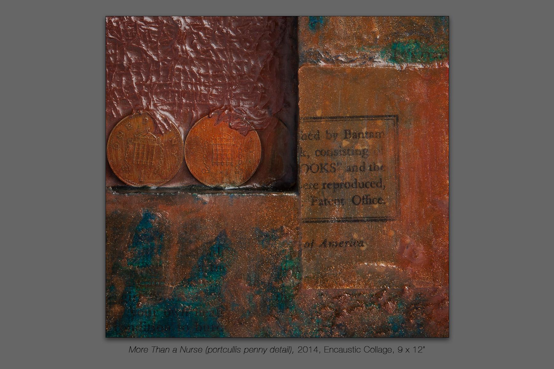 More Than a Nurse (portcullis penny detail), 2014