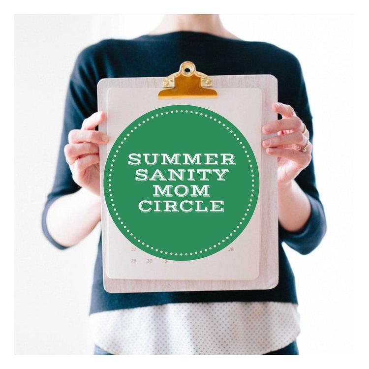 Summer Sanity Mom Circle -