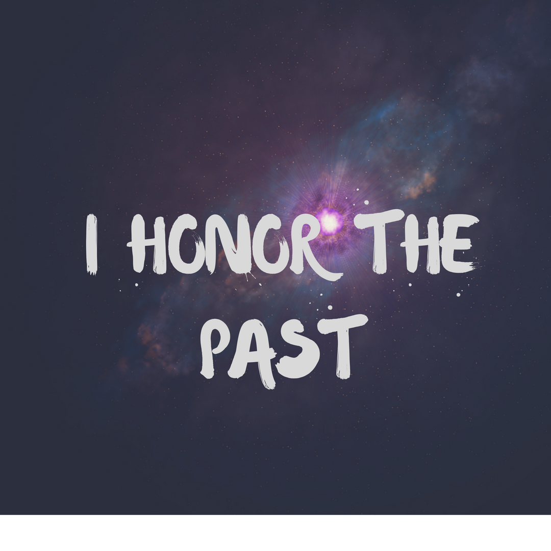 I Honor The Past