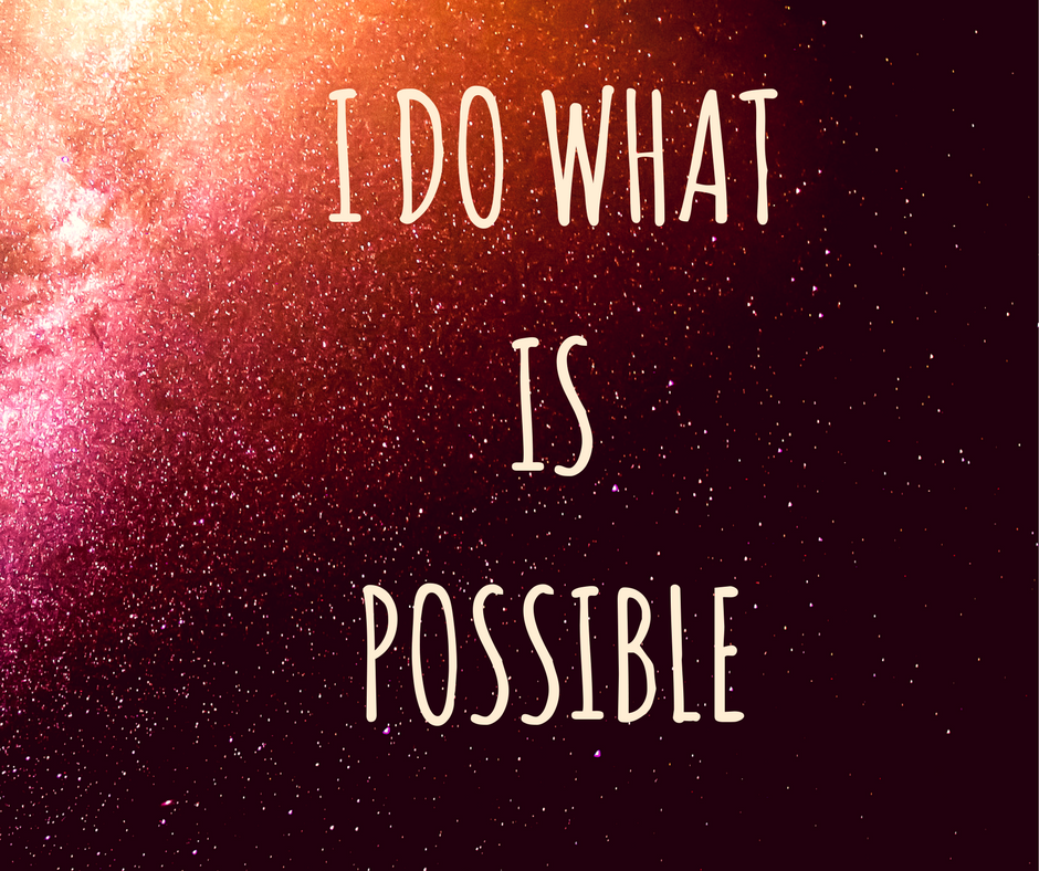 I Do What is Possible