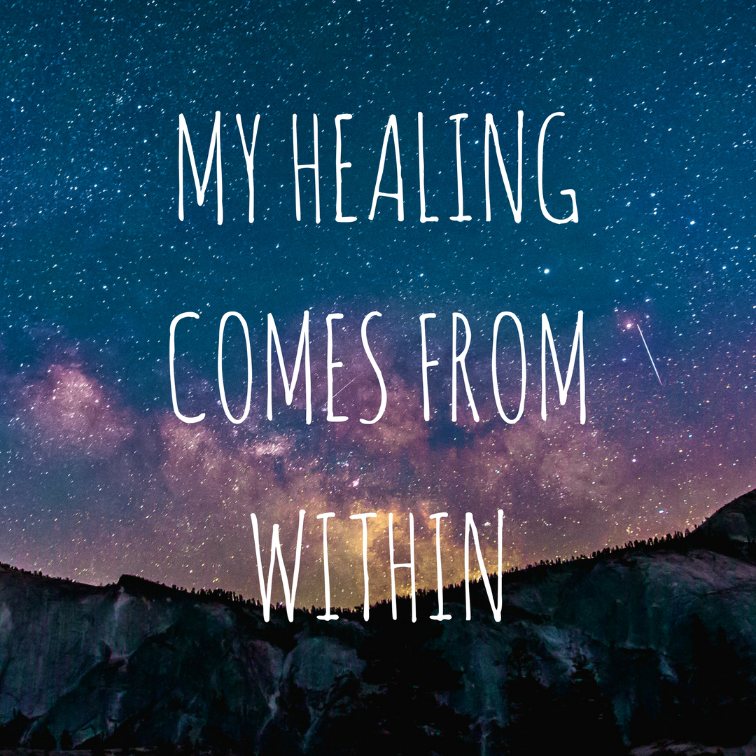 My Healing Comes From Within