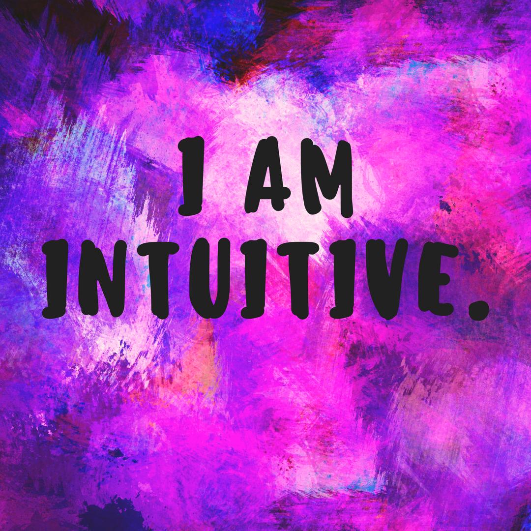 I Am Intuitive