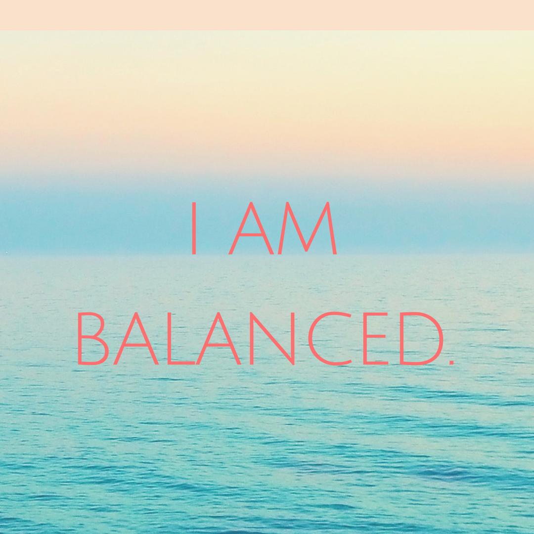 I Am Balanced