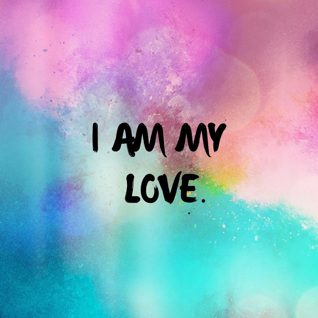 I Am My Love